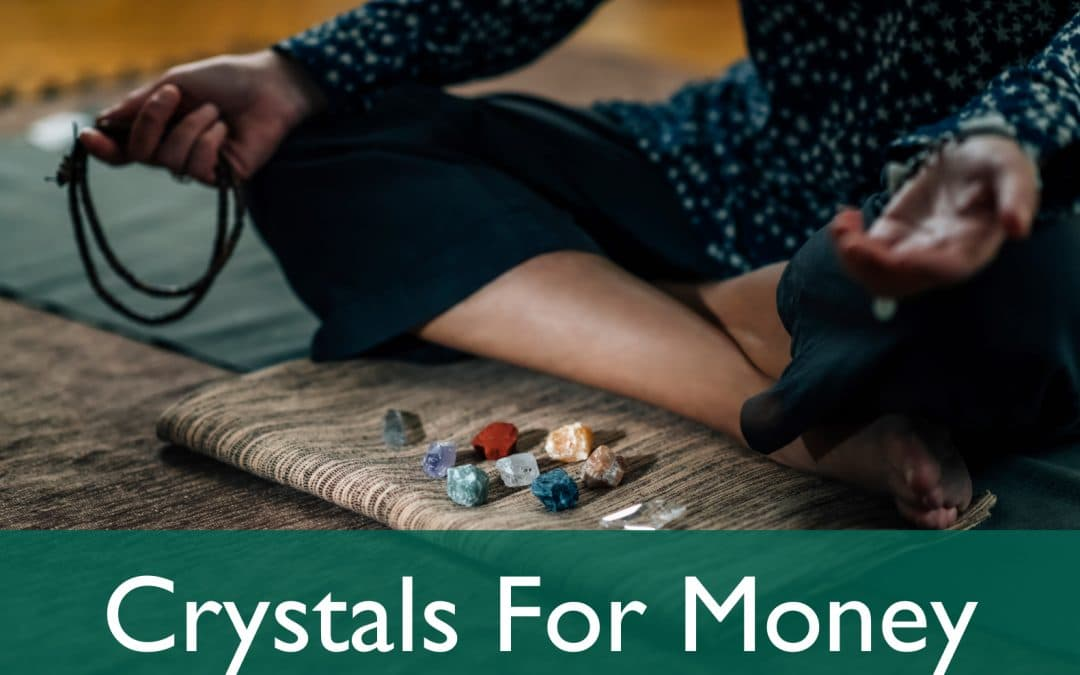 Crystals for Money and Prosperity